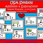 A+  U.S.A. Symbols: Addition & Subtraction Fluency Practic