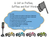 A Unit on Prefixes, Suffixes and Root Words