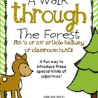A Walk Through The Forest- An Article A or An Classroom or
