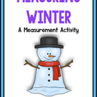 A Wintry Mix Of Measurement:  A Common Core Aligned Measur