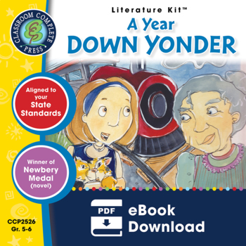 A Year Down Yonder Gr. 5-6 - Common Core Aligned