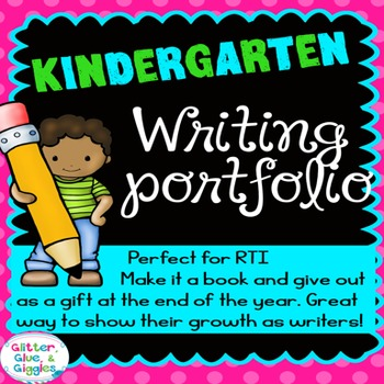 A Year of Kindergarten Writing Journal