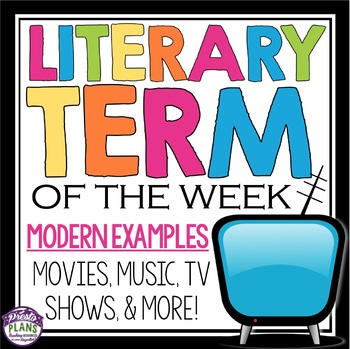 LITERARY TERMS FOR THE YEAR! Presentation With Modern Examples & Weekly Activity
