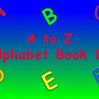 A to Z Alphabet Book 13 PowerPoint/Printable Book/Flash Cards