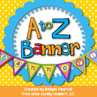 A to Z Banner or Bunting - Make any banner you need!