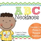 ABC Necklaces [Hands-On Phonics and Phonemic Awareness]