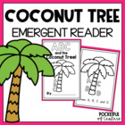ABC & the Coconut Tree {Emergent Reader}