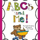 ABC's and ME! A Word Work Starter Kit for Pre-K, Kinder and 1st!