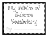 ABC's of Science Vocabulary