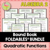 Unit 4: Quadratic Functions and Equations FOLDABLES ONLY