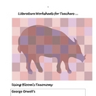ANIMAL FARM; Orwell Literature Worksheets for Teachers -