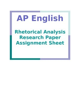 rhetorical research paper That when you read in order to write a paper, you must read as a writer you will need to adopt certain strategies if you expect your efforts to be fruitful and.