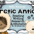 ARCTIC ANTICS Reading Writing Research Arithmetic