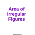 AREA of IRREGULAR FIGURES a ppt presentation