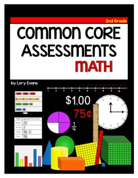 ASSESSMENT 2nd Grade- Common Core Math Assessments for the Year
