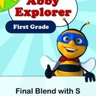 Abby Explorer Phonics - First Grade: Final Blend with Lett