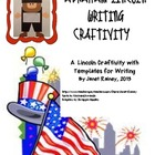 Abraham Lincoln Writing Craftivity