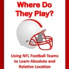 Absolute & Relative Location Assignment: NFL Football Team