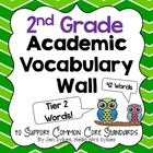 Academic Vocabulary Word Wall Tier Two Words 2nd Grade