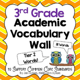 3rd Grade Word Wall Academic Vocabulary Tier Two Words