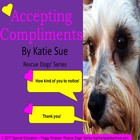 Accepting Compliments Rescue Dogs' Series Special Needs Ed