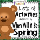 Activity Packet inspired by When will it be Spring? by Cat