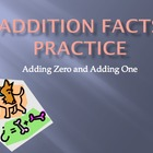 Adding One and Adding Zero to a number math facts practice