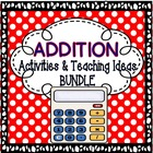 Addition BUNDLE: Addition Centers & Games and Addition Tea