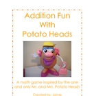 Addition Fun with Potato Heads...A Game