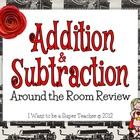 Addition & Subtraction Around-the-Room Review Activity