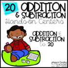 Addition & Subtraction Centers {20 Hands-On Tubs}