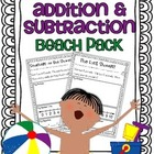 Addition & Subtraction Story Problems {Beach pack}