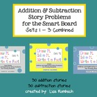 Addition & Subtraction Story Problems SMART BOARD sets 1-3