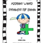 Addition Word Problem Flip Book