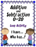 Addition and Subtraction 0-20   {Loop Activity  ~  I Have.