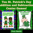 Addition and Subtraction Centers for St. Patrick's - Ten D