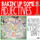 Adjective Craft + Center Activities {Bakin' Up Adjectives}