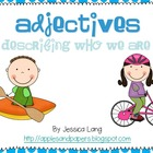 Adjectives- Describing Who We Are