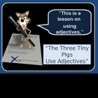 Adjectives Powerpoint Lesson and quiz - Three Little Pigs themed!