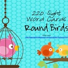 Adorable Round Birds Sight Word Games and Word Wall Pack