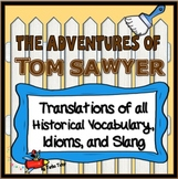Adventures of Tom Sawyer: Vocabulary, Idioms, and Slang Tr