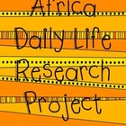 Africa Daily Life Research Project
