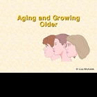 Aging and Growing Older PowerPoint Presentation Lesson Plan
