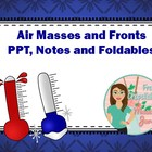 Air Masses and Fronts Presentation