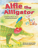 Alfie the Alligator:  A Teaching Rhyme About Comparing Numbers