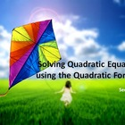 Alg 1 --  Solving Quadratic Equations Using the Quadratic Formula