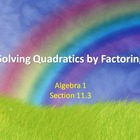 Alg 1 -- Solving Quadratic Equations by Factoring