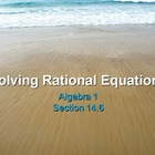 Alg 1 -- Solving Rational Equations