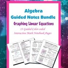 Algebra Guided Interactive Math Notebook Bundle: Graphing