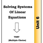 Algebra Individual Multiple Choice Test: Unit 6 - Solving